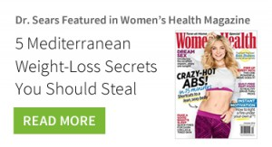 Dr. Sears Featured in Women's Health Magazine - 5 Mediterranean Weight-Loss Secrets You Should Steal